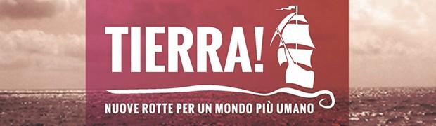 Tierra è partecipazione, ma il viaggio è ancora lungo!