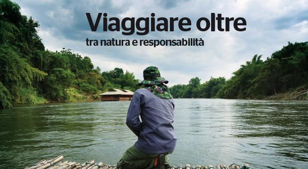 Viaggiare oltre: tra natura e responsabilità