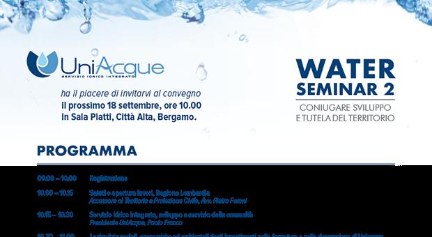 Uniacque: Water Seminar 2. Sviluppo e tutela del territorio