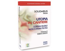 """""""Utopia in cantiere"""". Un libro per l'azione"""
